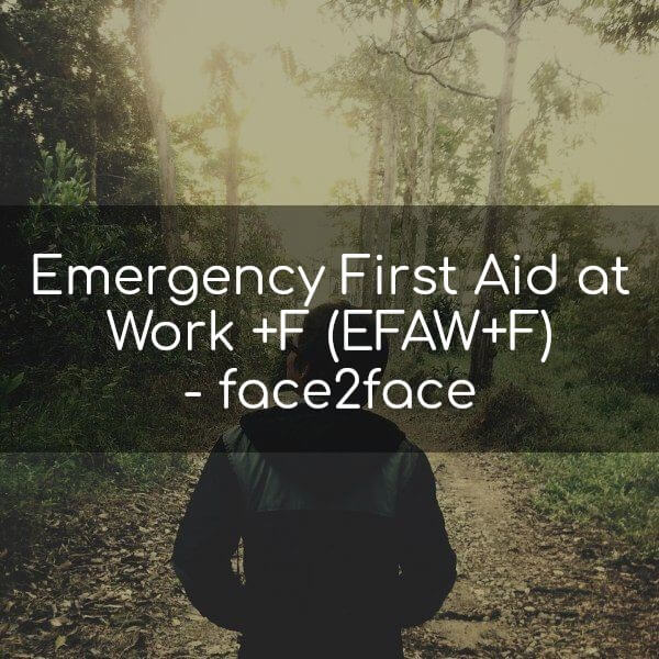 Emergency First Aid at Work +F (EFAW+F) (face2face)