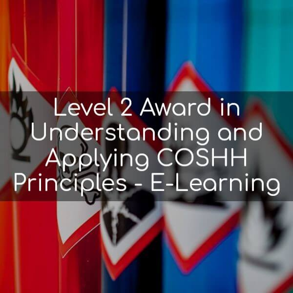 Level 2 Award in understanding and applying COSHH Principles