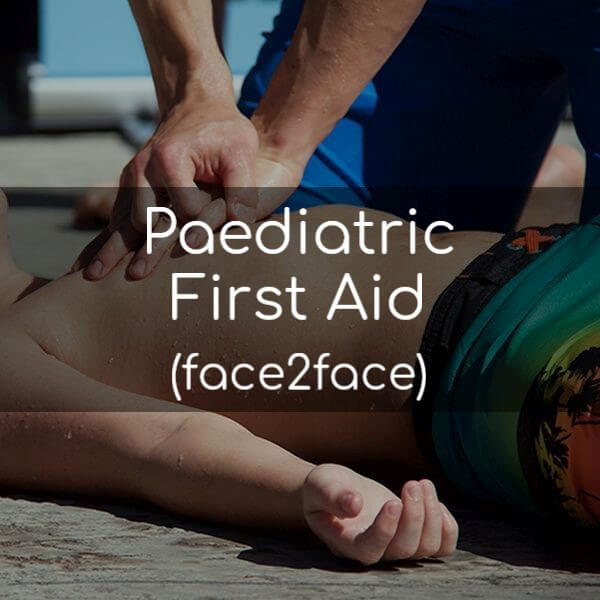 Paediatric First Aid (face2face)