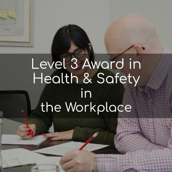 Level 3 Award in Health & Safety