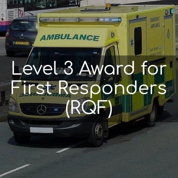 Level 3 Award for First Responders (RQF)