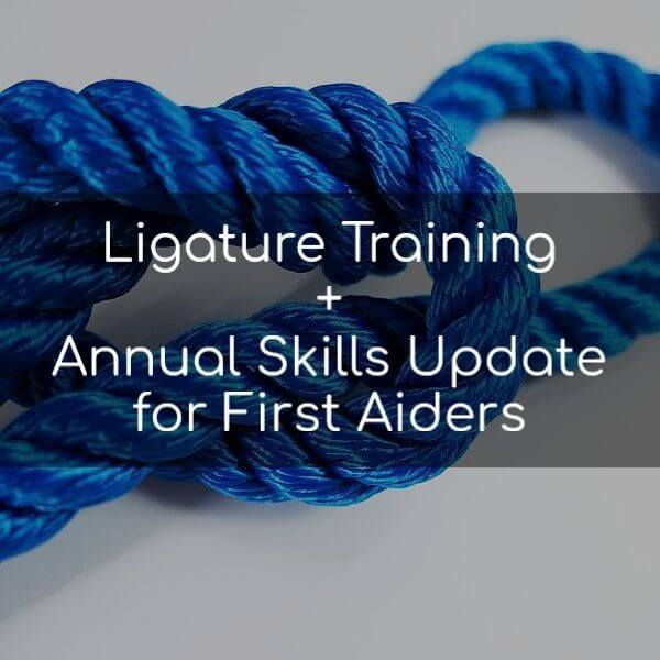 Ligature training plus Annual skills update for first aiders
