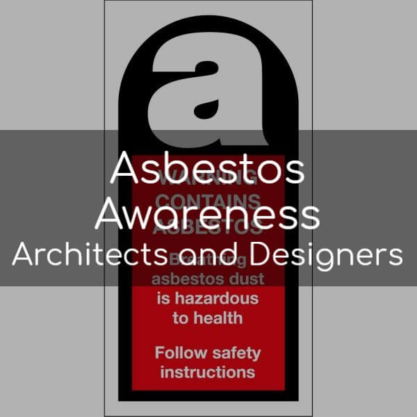 Asbestos Awareness for Architects and Designers E-Learning