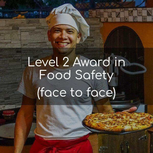 Level 2 Award in Food Safety (face to face)