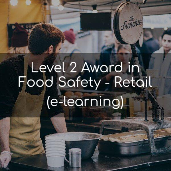 Level 2 Award in Food Safety for Retail