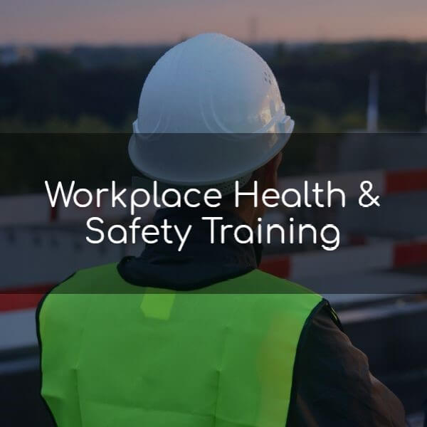 Workplace Health & Safety Training