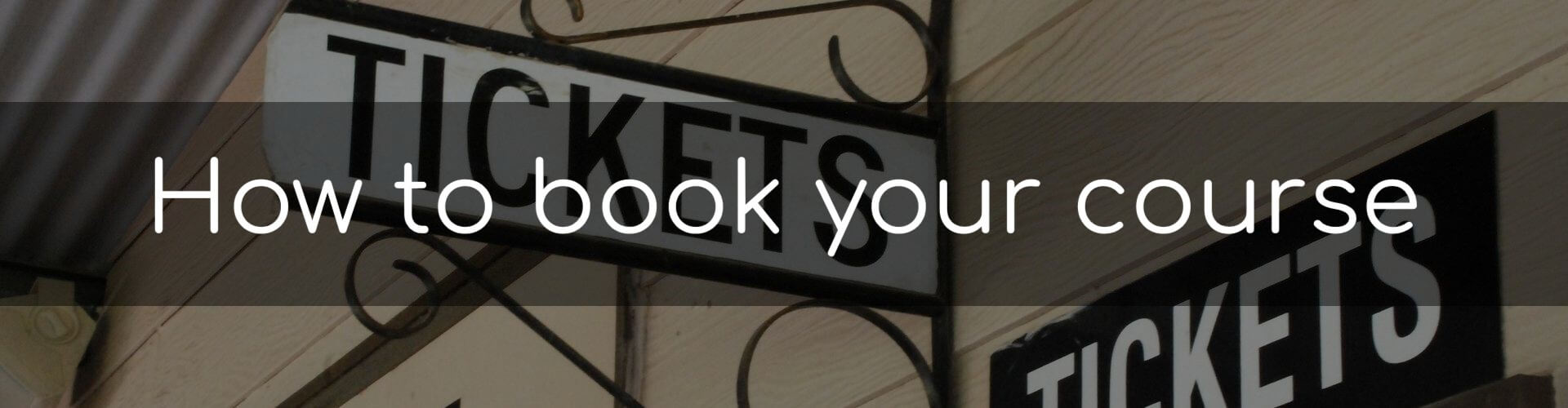 Book your course - Image of a ticket office sign
