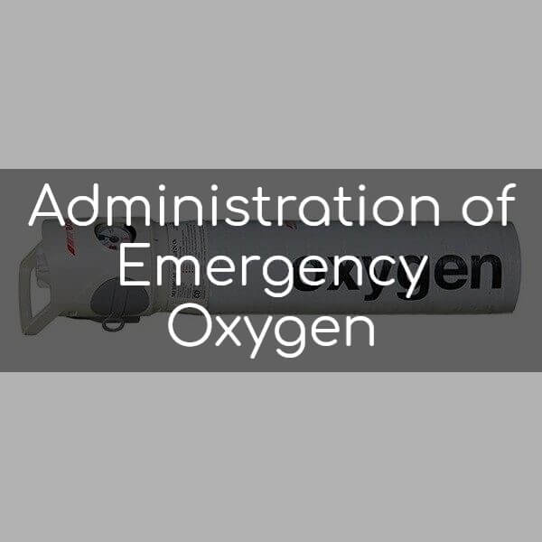 Administration of Emergency Oxygen