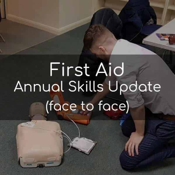 First Aid Annual Skills Update (face to face)